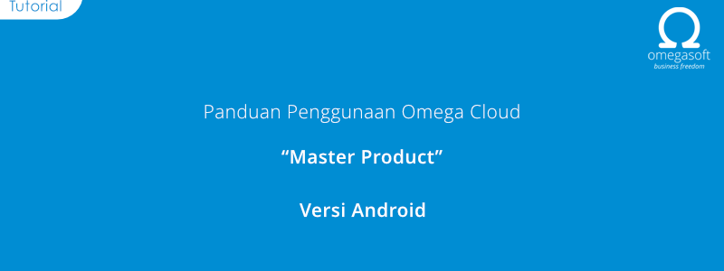 Master Product ( Android Version )